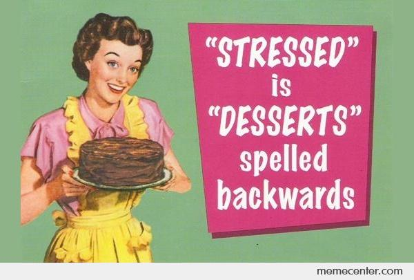 Stressed-and-Desserts_o_27520